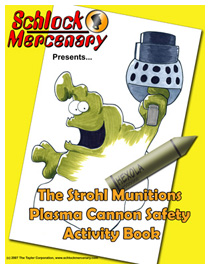 Strohl Munitions Plasma Cannon Activity Book, now available at Lulu.com
