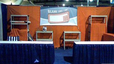 Blank Label Comics booth as of Tuesday afternoon...