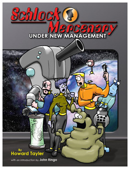 Schlock Mercenary: Under New Management, 2nd printing, by Howard Tayler